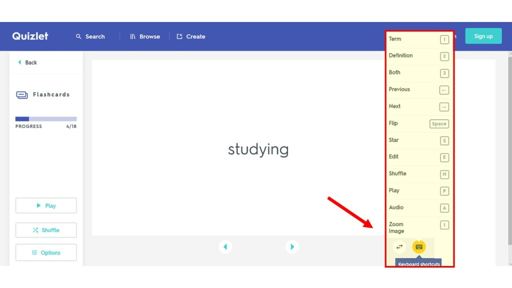 """Web version of Quizlet's flashcards shows top navigation to Search, Browse, Create, then Flashcard options in a left panel including Play and Shuffle, then the card in the center that reads """"studying"""" with left/right arrows below to advance the cards and a card to """"flip"""" to see the other side. An expanded menu is highlighted to show the list of """"Keyboard Shortcuts"""" such as Term - 1, Definition - 2, and Flip - Space."""