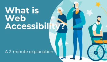 What is Web Accessibility - A 2 minute explanation